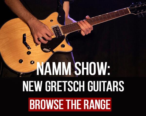 Gretsch NAMM 2020