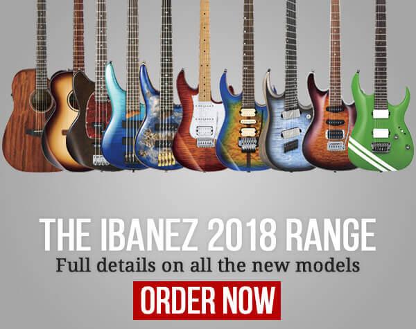 The Ibanez 2018 Range