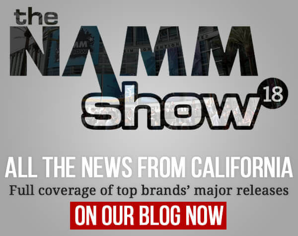 NAMM 2018 – All the news from California